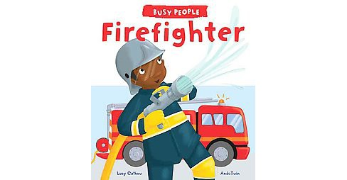 Firefighter (Hardcover) (Lucy M. George) - image 1 of 1