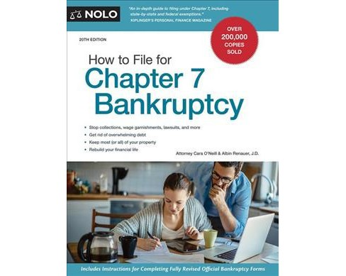 How to File for Chapter 7 Bankruptcy (Paperback) (Cara O'neill & Renauer Albin) - image 1 of 1