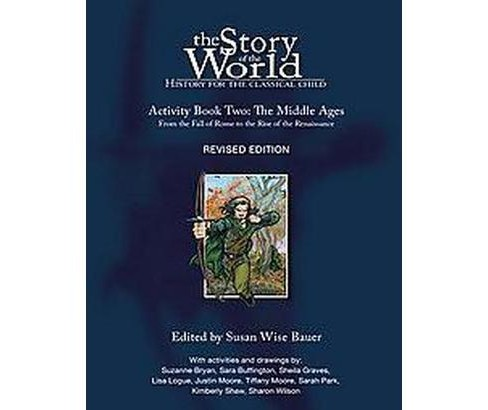 Story of the World : The Middle Ages, From the Fall of Rome to the Rise of the Renaissance (Revised) - image 1 of 1