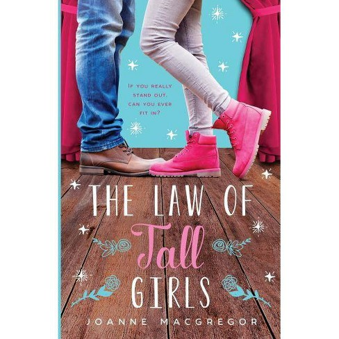 The Law of Tall Girls - by  Joanne MacGregor (Paperback) - image 1 of 1