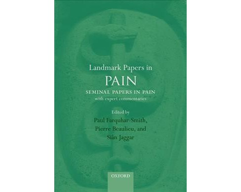 Landmark Papers in Pain : Seminal Papers in Pain With Expert Commentaries -  (Hardcover) - image 1 of 1
