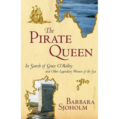 The Pirate Queen - by  Barbara Sjoholm (Paperback) - image 1 of 1