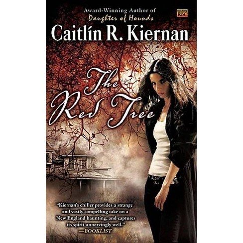 The Red Tree - by  Caitlin R Kiernan (Paperback) - image 1 of 1