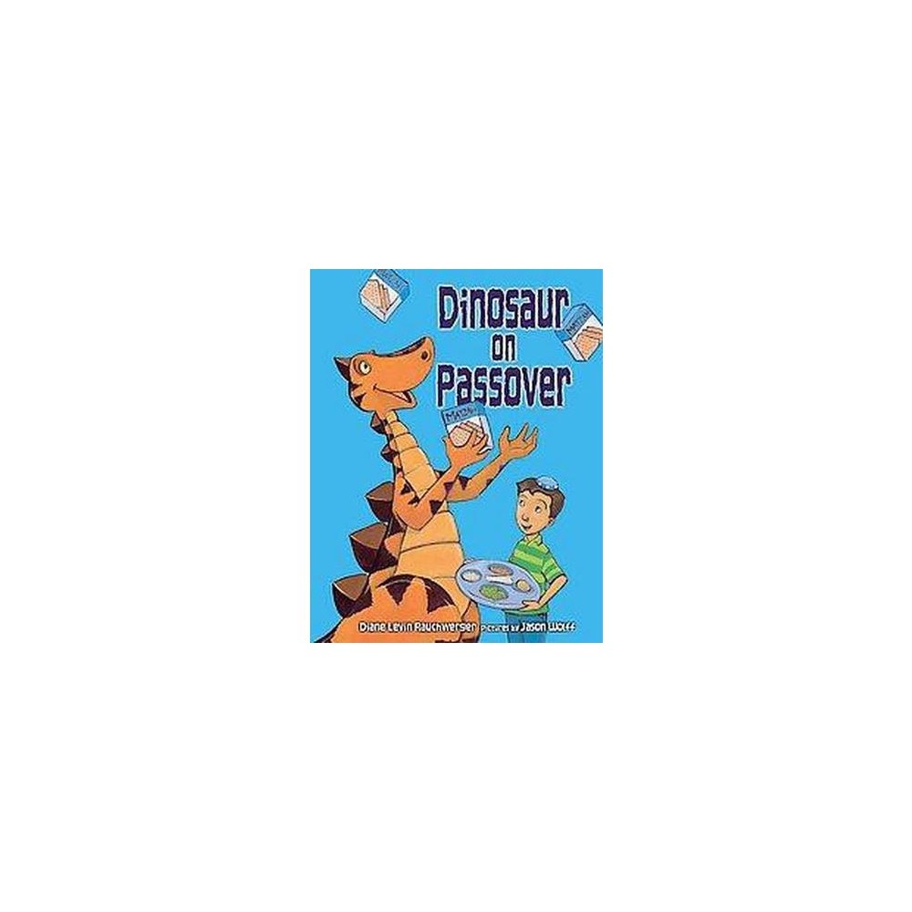 Dinosaur on Passover (Paperback) (Diane Levin Rauchwerger)
