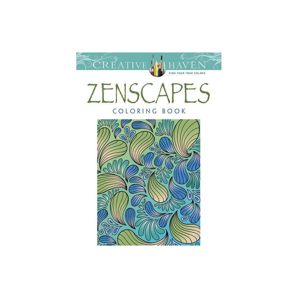 Creative Haven Zenscapes Coloring Book Creative Haven Coloring Books By Jessica Mazurkiewicz Paperback