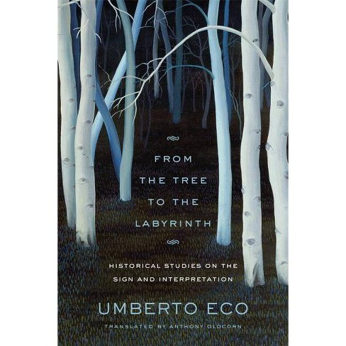 From the Tree to the Labyrinth - by  Umberto Eco (Hardcover) - image 1 of 1
