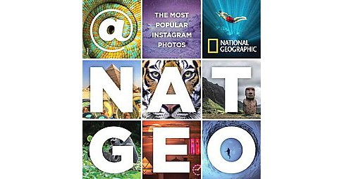 Natgeo : The Most Popular Instagram Photos (Hardcover) - image 1 of 1