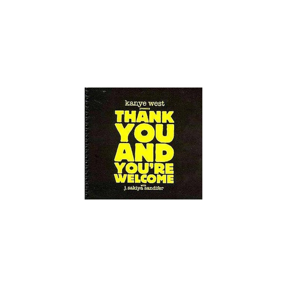 Thank You and You're Welcome (Paperback) (Kanye West)