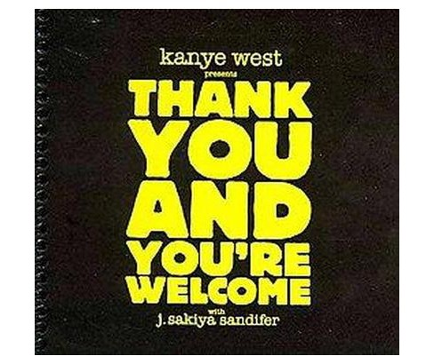 Thank You and You're Welcome (Paperback) (Kanye West) - image 1 of 1