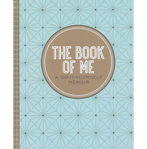 Book of Me : A Do-it-yourself Memoir (Hardcover) (Nannette Stone) - image 1 of 1
