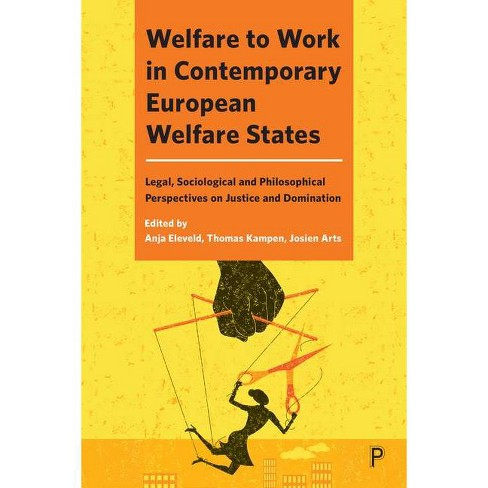 Welfare to Work in Contemporary European Welfare States - (Hardcover) - image 1 of 1