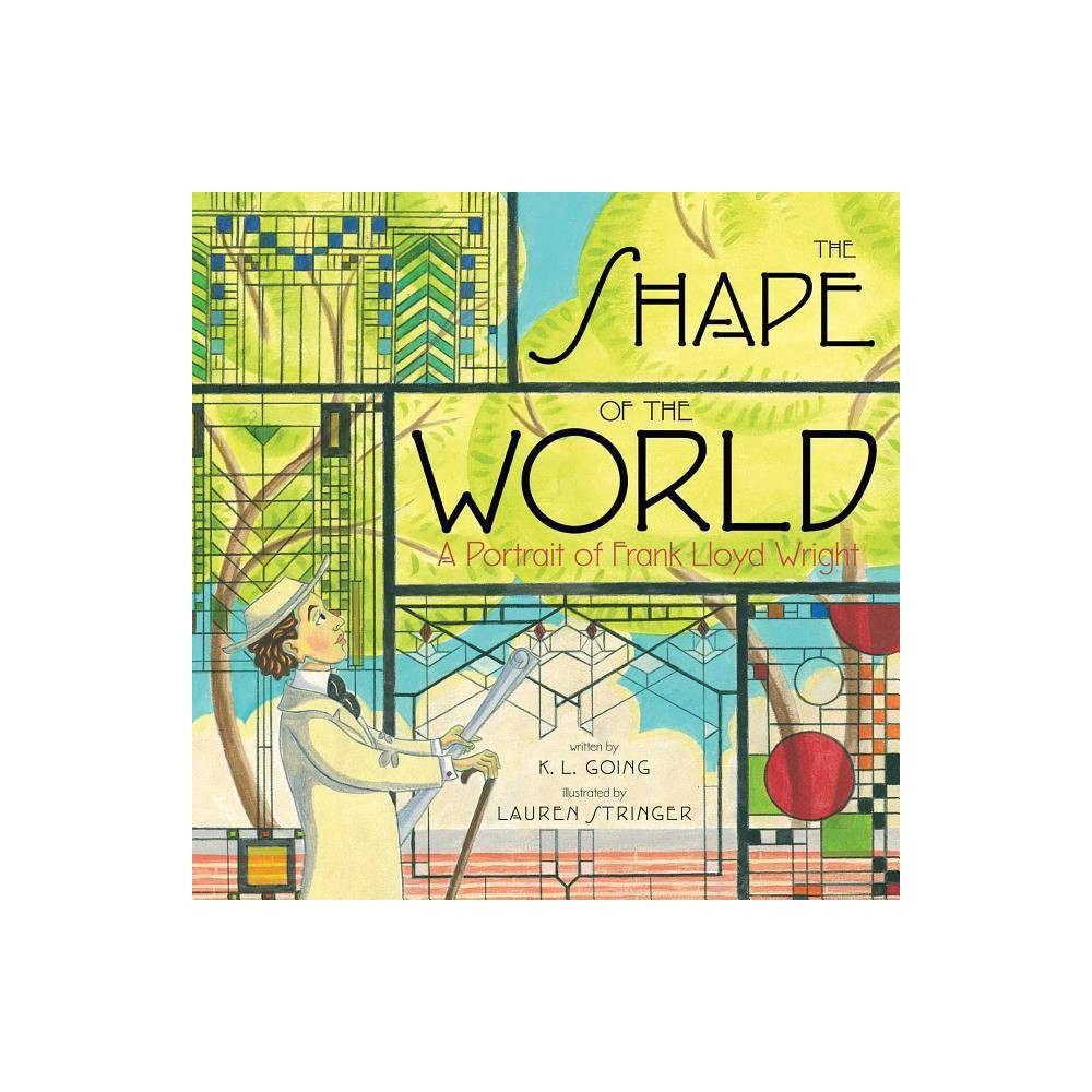 The Shape Of The World By K L Going Hardcover