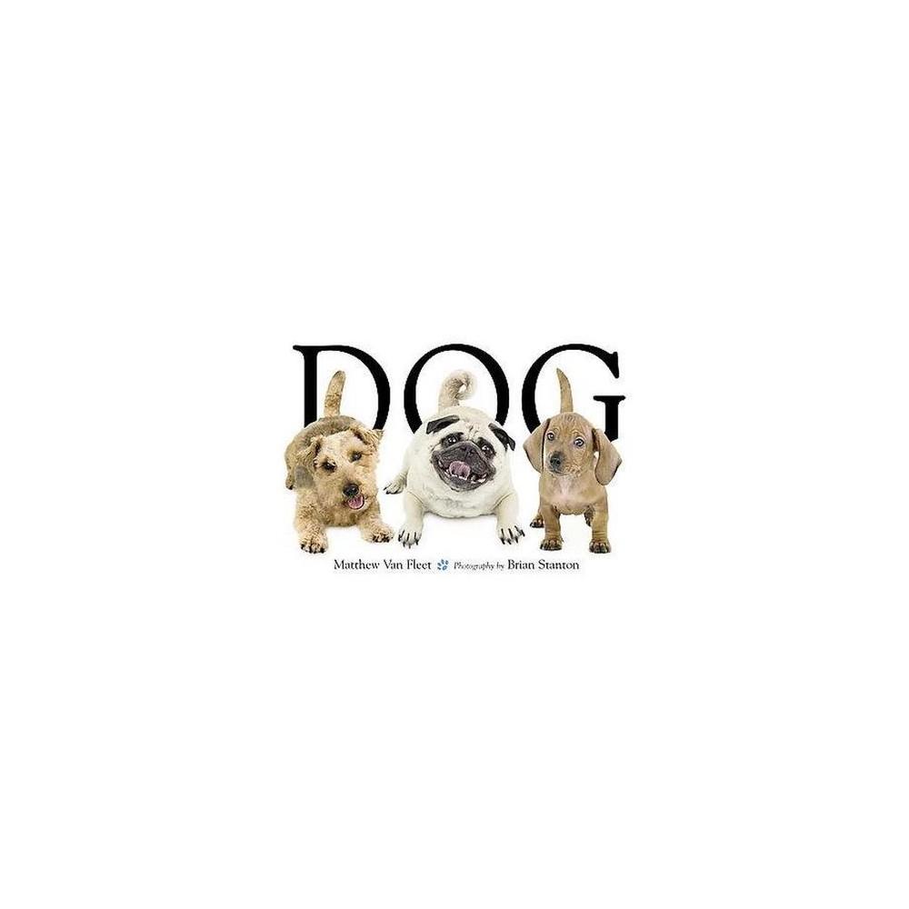 Dog (Board) by Fleet Matthew Van