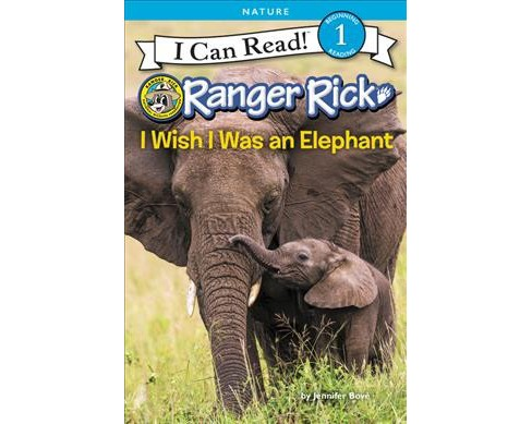 I Wish I Was an Elephant -  (I Can Read. Level 1) by Jennifer Bove (Hardcover) - image 1 of 1