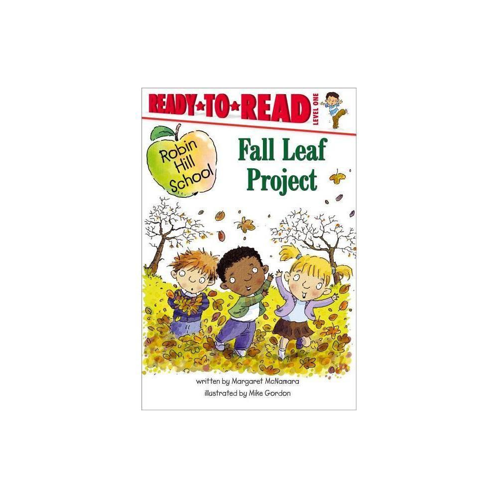 Fall Leaf Project Robin Hill School By Margaret Mcnamara Paperback