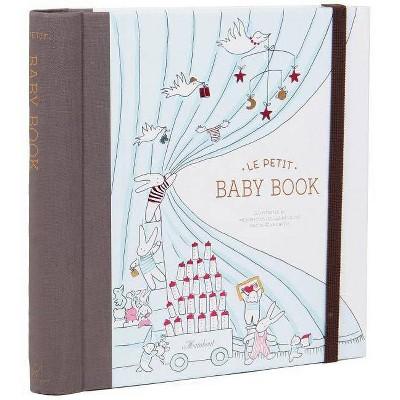 Le Petit Baby Book (Baby Memory Book, Baby Journal, Baby Milestone Book)- (Hardcover)
