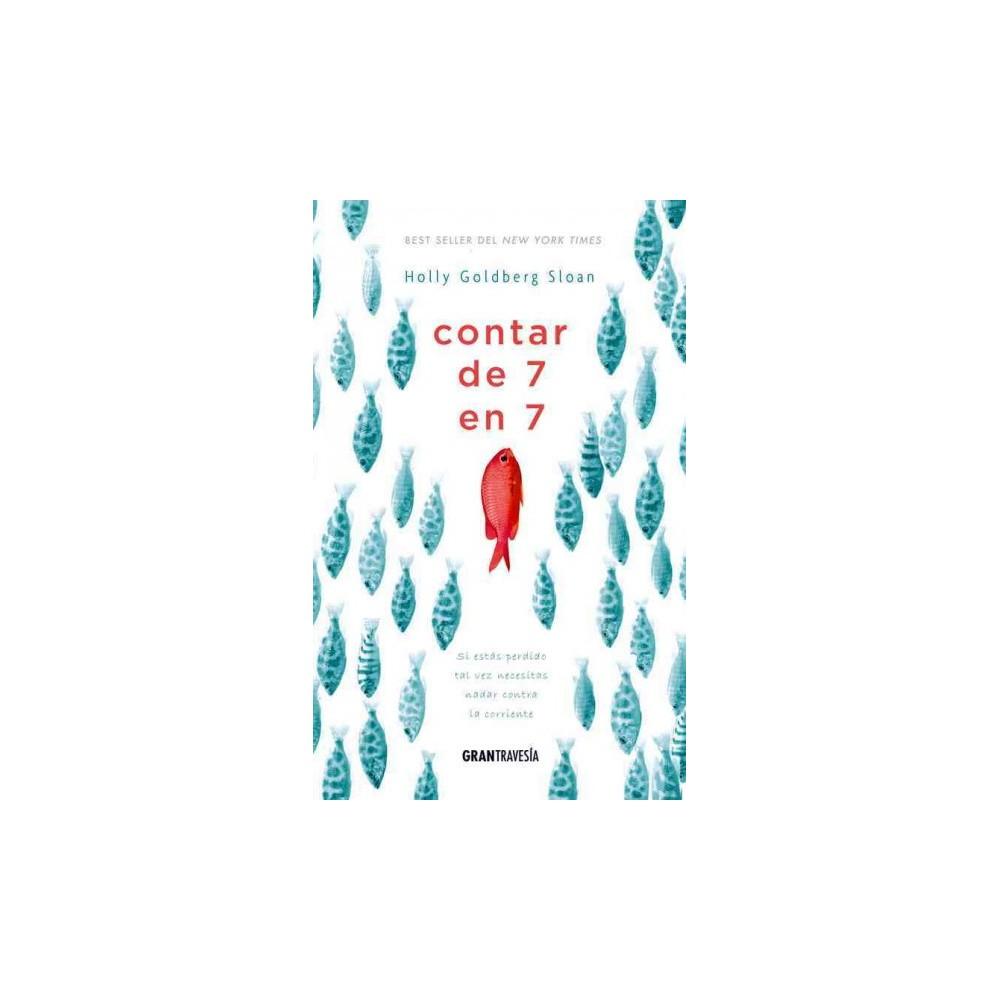 Contar de 7 en 7 (Paperback) (Holly Goldberg Sloan)