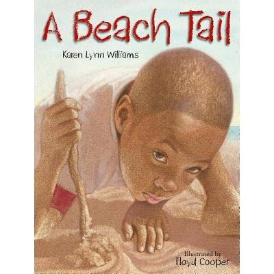 A Beach Tail - by Karen Williams (Hardcover)
