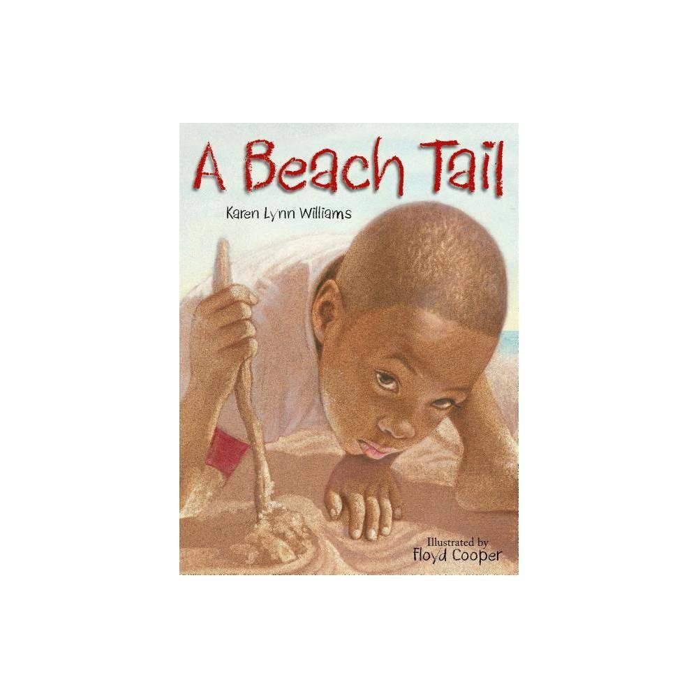 A Beach Tail By Karen Williams Karen Lynn Williams Hardcover