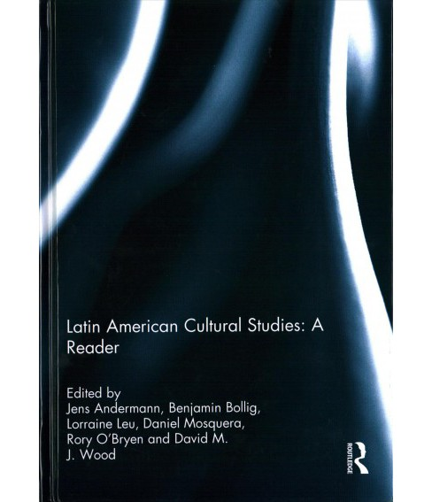 Latin American Cultural Studies : A Reader -  (Hardcover) - image 1 of 1