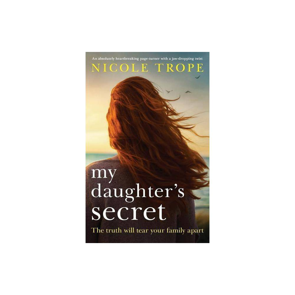 My Daughter S Secret By Nicole Trope Paperback