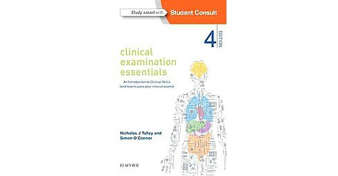 Clinical Examination Essentials : An Introduction to Clinical Skills (And How to Pass Your Clinical - image 1 of 1