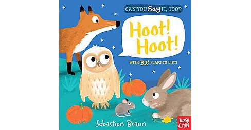 Can You Say It, Too? Hoot! Hoot! (Hardcover) - image 1 of 1