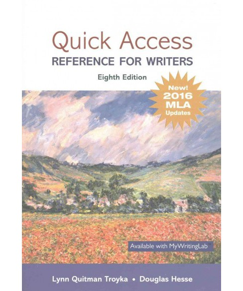 Quick Access : Reference for Writers: New! 2016 MLA Updates (Paperback) (Lynn Quitman Troyka & Douglas - image 1 of 1