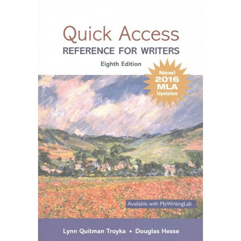 quick access reference for writers new 2016 mla updates