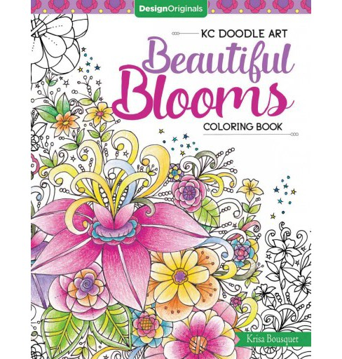 KC Doodle Art Beautiful Blooms Coloring Book (Paperback) (Krisa Bousquet) - image 1 of 1