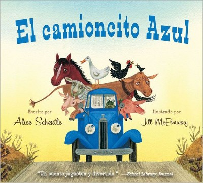 El camioncito Azul (Little Blue Truck, Spanish Edition)(Board)by Alice Schertle