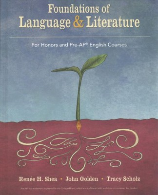 Foundations Of Language Literature For Honors And Pre Ap English