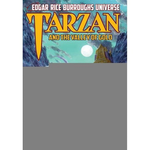 Tarzan and the Valley of Gold - (Edgar Rice Burroughs Universe) by  Fritz Leiber (Hardcover) - image 1 of 1