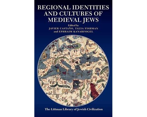 Regional Identities and Cultures of Medieval Jews (Hardcover) - image 1 of 1