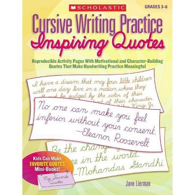 Cursive Writing Practice: Inspiring Quotes - By Jane Lierman (Paperback) :  Target