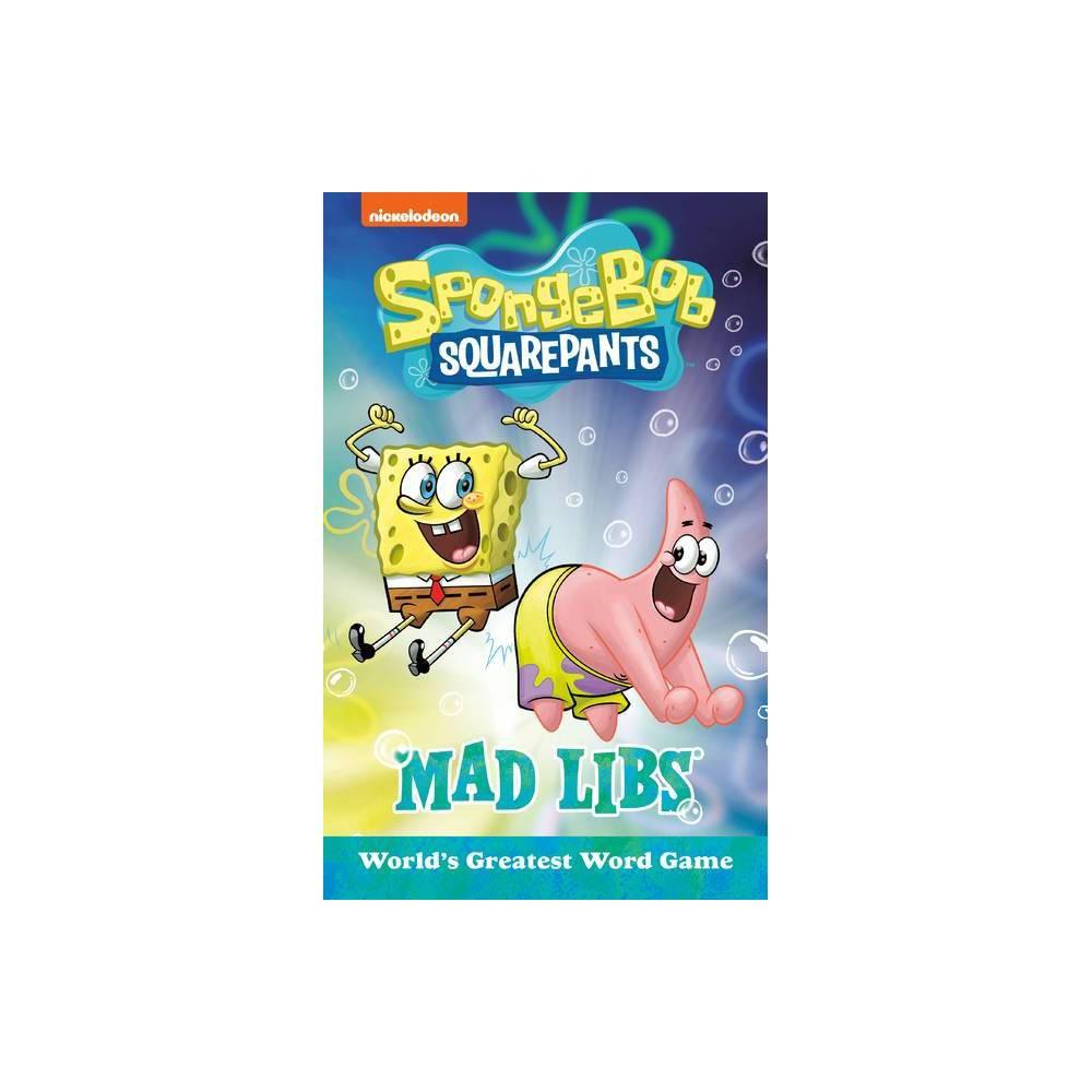 Spongebob Squarepants Mad Libs By Gabriella Degennaro Paperback