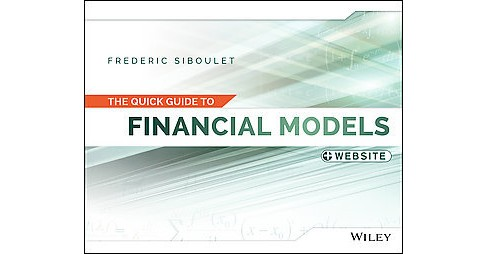 Quick Guide to Financial Models (Paperback) (Frederic Siboulet) - image 1 of 1