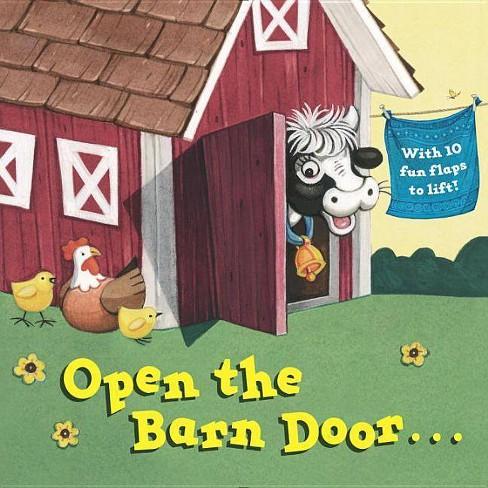 Open the Barn Door by Christopher Santaro (Hardcover) - image 1 of 1