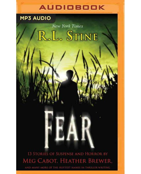 Fear : 13 Stories of Suspense and Horror (MP3-CD) (R. L. Stine) - image 1 of 1