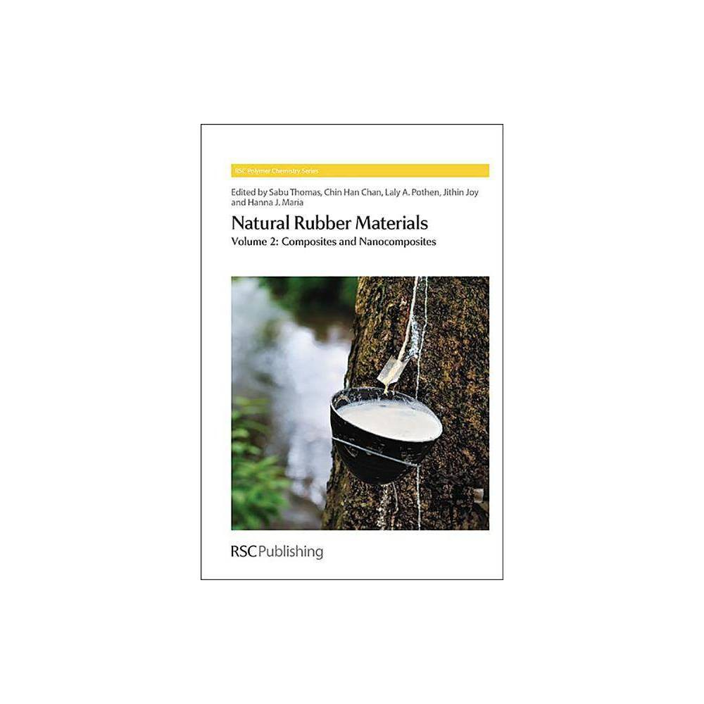 Natural Rubber Materials - (Rsc Polymer Chemistry) (Hardcover)