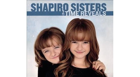 Shapiro Sisters - Time Reveals (CD) - image 1 of 1