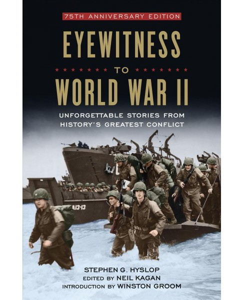 Eyewitness to World War II : Unforgettable Stories from History's Greatest Conflict: Reader's Edition - image 1 of 1