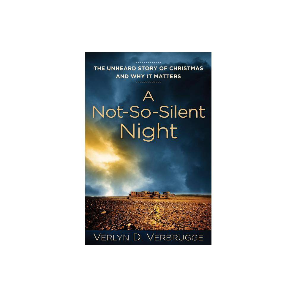 A Not So Silent Night By Verlyn Verbrugge Paperback