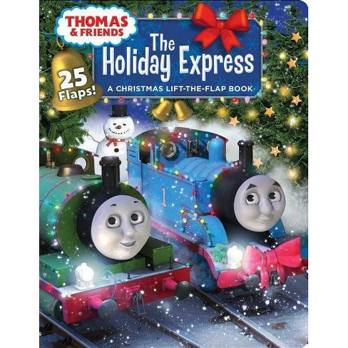 Thomas & Friends: The Holiday Express - (Lift-The-Flap) by  Susan Hill Long (Board_book) - image 1 of 1