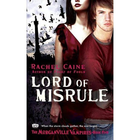 Lord of Misrule - (Morganville Vampires) by  Rachel Caine (Paperback) - image 1 of 1