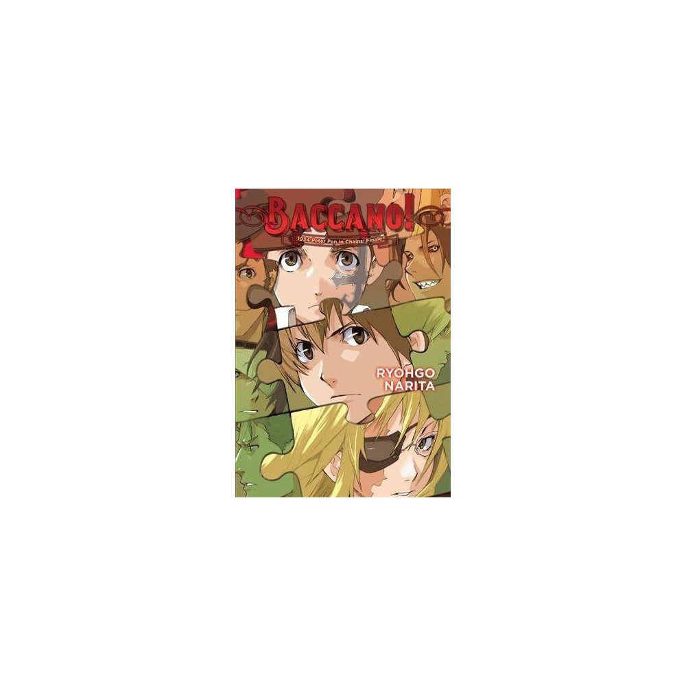 Baccano! : 1934 Peter Pan in Chains: Finale - (Baccano!) by Ryohgo Narita (Hardcover)