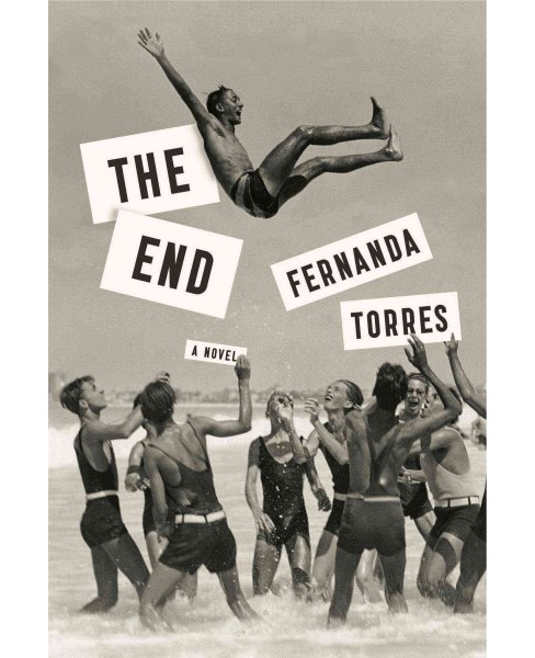 End -  by Fernanda Torres (Paperback) - image 1 of 1