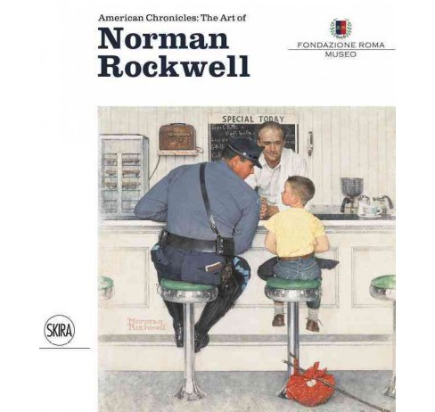 American Chronicles : The Art of Norman Rockwell (Hardcover) - image 1 of 1