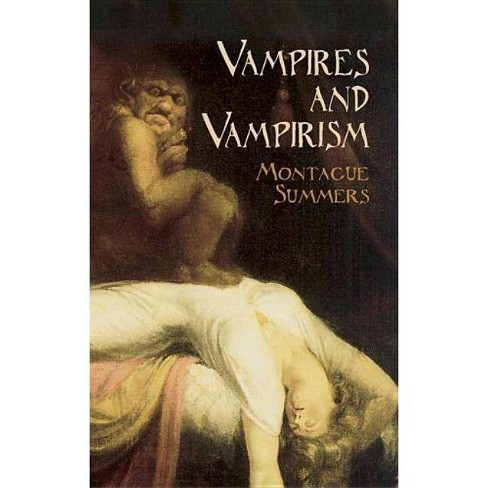 Vampires and Vampirism - (Dover Occult) by  Montague Summers (Paperback) - image 1 of 1
