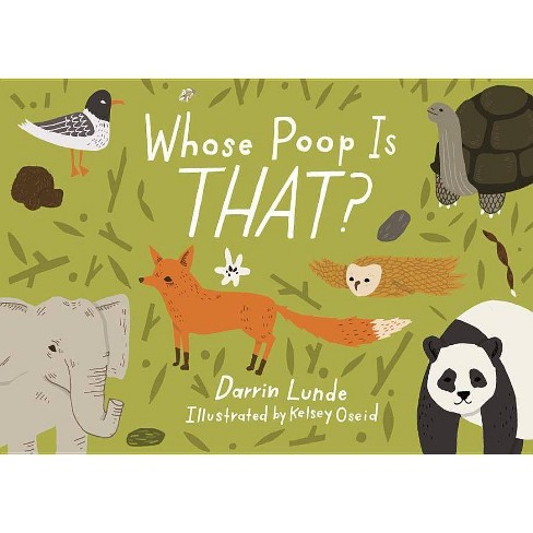 Whose Poop Is That? - by  Darrin Lunde (Hardcover) - image 1 of 1